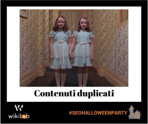 Contenuti duplicati - Incubi SEO Halloween