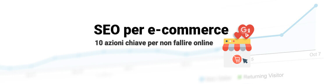 Seo per e-commerce: 10 idee