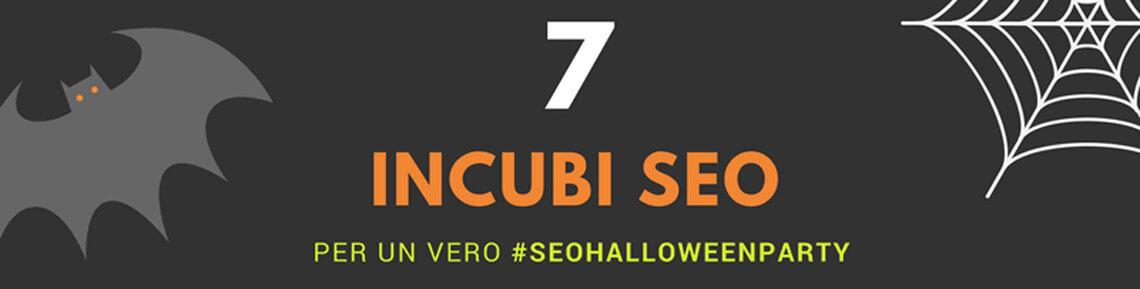 7 incubi SEO per Halloween