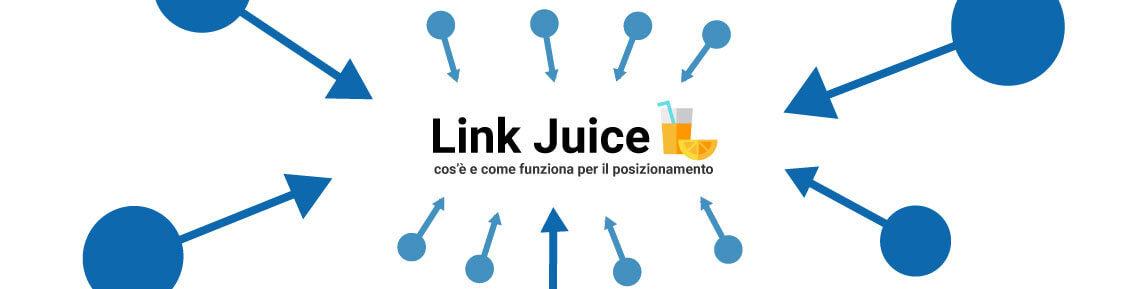 Link Juice: cos'è e come funziona - Cover