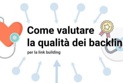 Vedi anche: Come valutare la qualità dei backlink per la link building