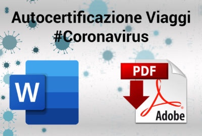 Vedi anche: Coronavirus: l'autocertificazione per viaggiare e spostarsi maggio 2020: word, pdf, rtf
